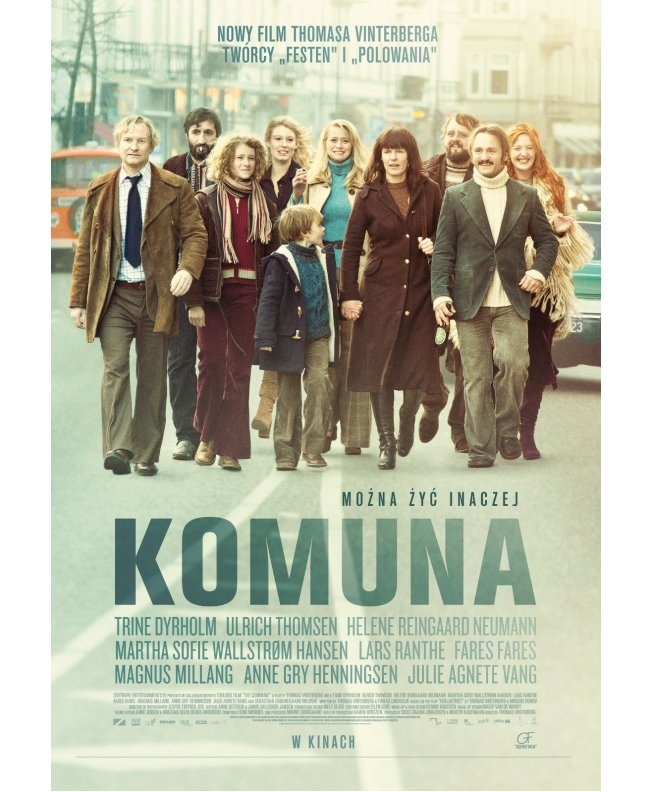 """Komuna"", reż. Thomas Vinterberg, plakat (źródło: materiały prasowe dystrybutora)"