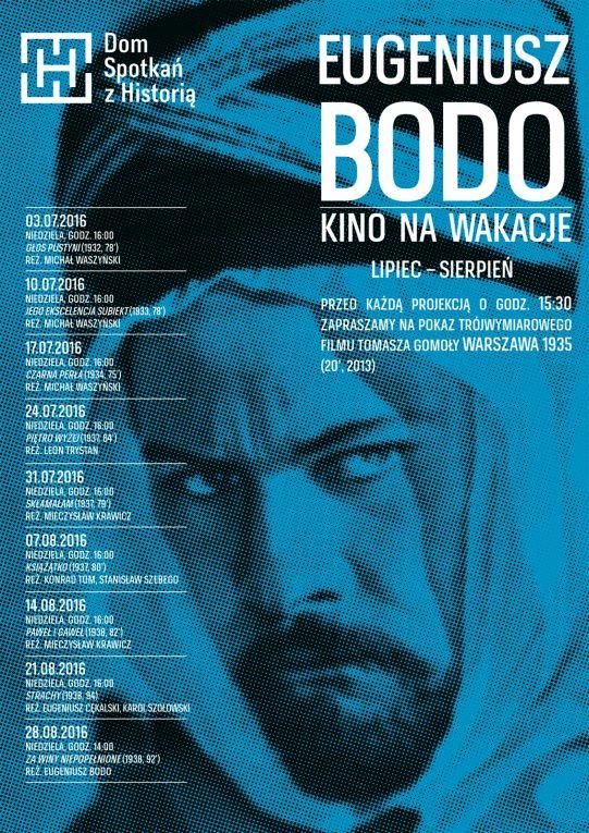 """""""Eugeniusz Bodo – Kino na wakacje"""" – plakat (źródło: materiały prasowe organizatora)"""