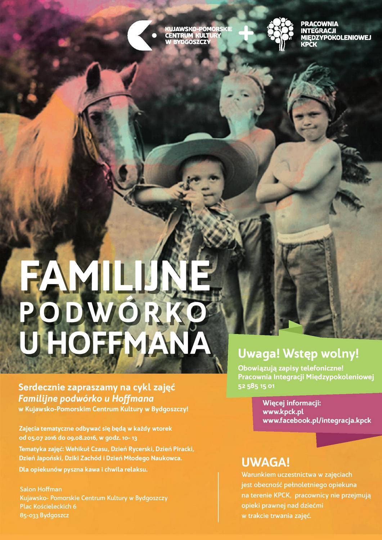 """""""Familijne podwórko u Hoffmanna"""" – plakat (źródło: materiały prasowe organizatora)"""