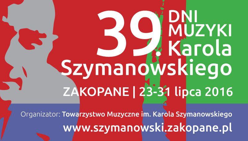 """""""39. Dni Muzyki Karola Szymanowskiego """" – plakat (źródło: materiały prasowe organizatora)"""