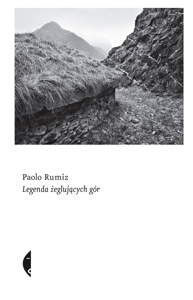 """Paolo Rumiz, """"Legenda żeglujących gór"""", okładka książki (źródło: materiały prasowe wydawcy)"""