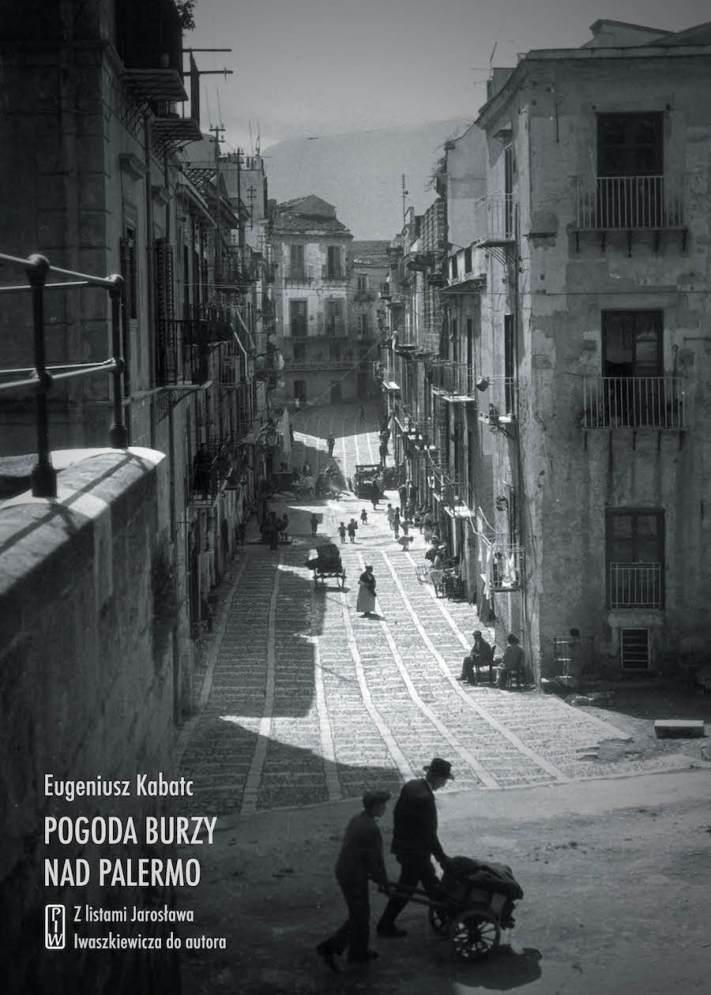 """Eugeniusz Kabatc, """"Pogoda burzy nad Palermo"""" (źródło: mat. pras. wydawcy)"""