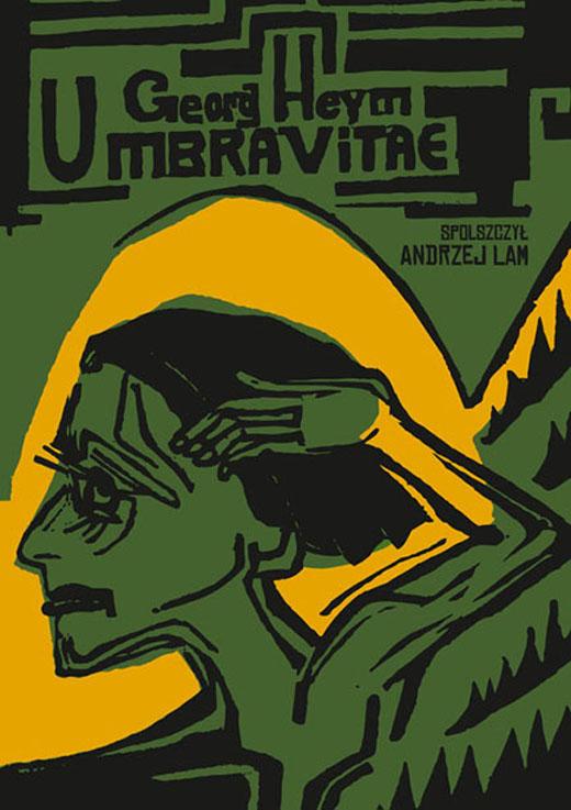 """Georg Heym, """"Umbra vitae"""" (źródło: mat. pras. wydawcy)"""