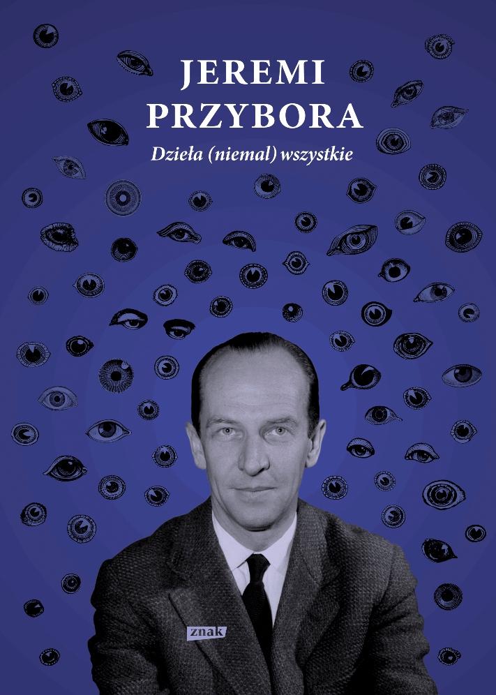 """Jeremi Przybora, """"Dzieła (niemal) wszystkie"""" (źródło: mat. pras. wydawcy)"""