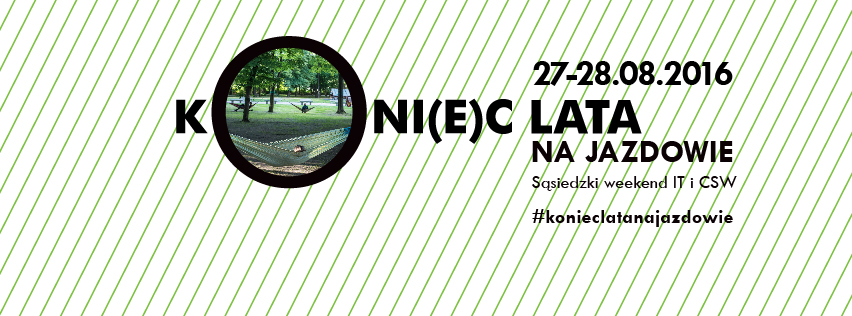 """""""Koni(e)c Lata na Jazdowie"""" – plakat (źródło: materiały prasowe organizatora)"""
