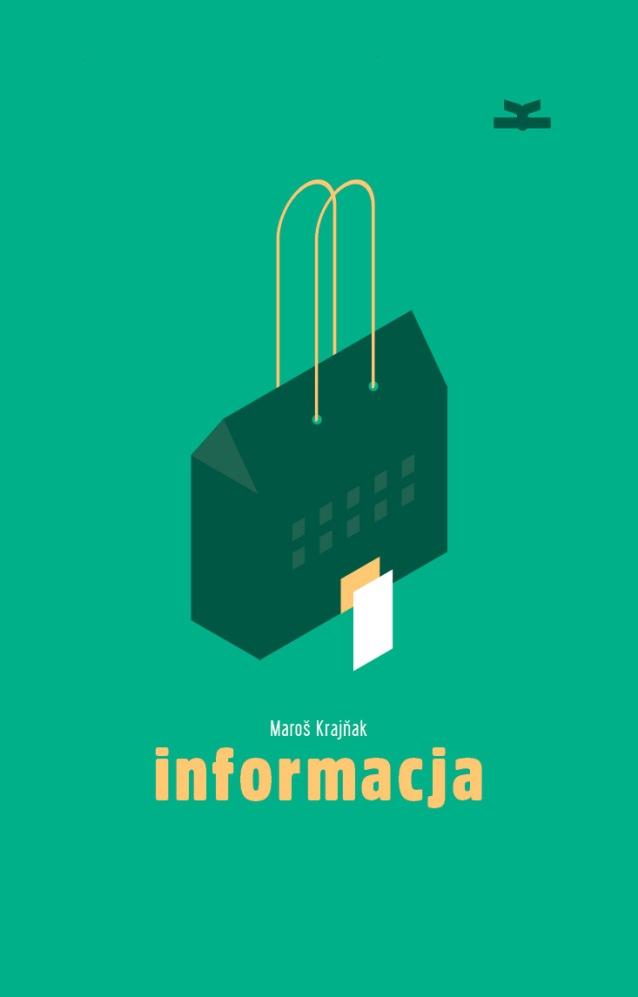 """Maroš Krajňak, """"Informacja"""" (źródło: mat. pras. wydawcy)"""