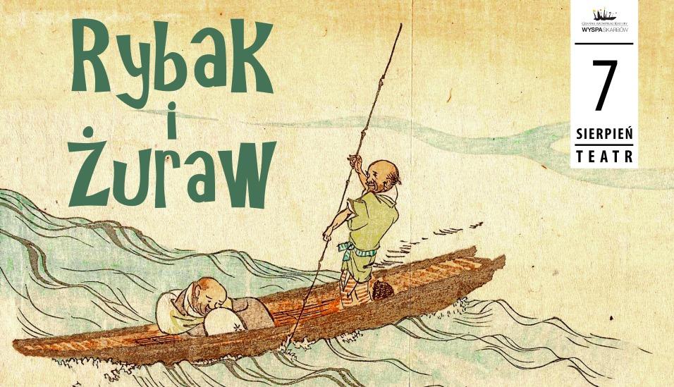 """""""Rybak i żuraw"""" – plakat (źródło: materiały prasowe organizatora)"""
