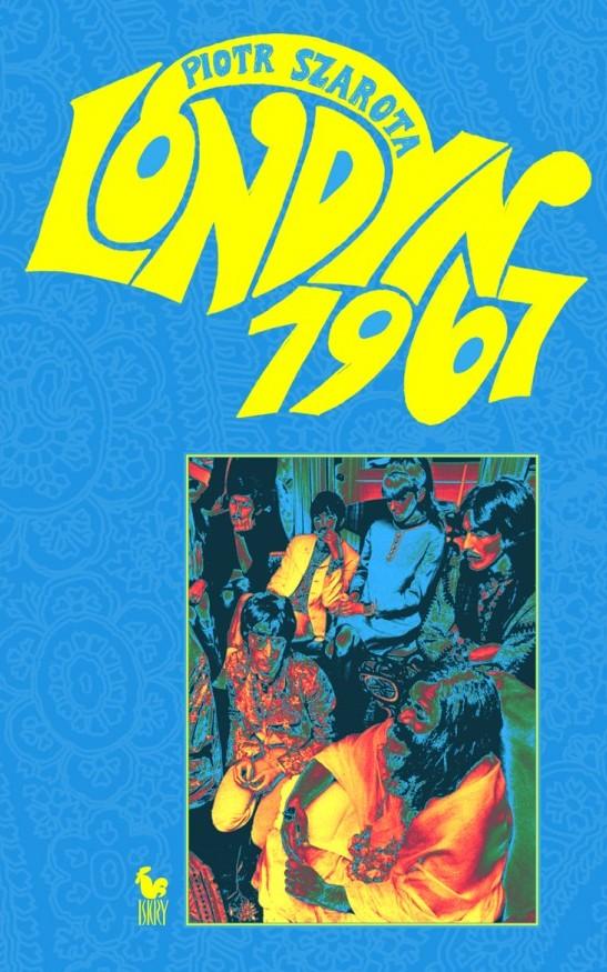 """Piotr Szarota, """"Londyn 1967"""" (źródło: mat. pras. wydawcy)"""