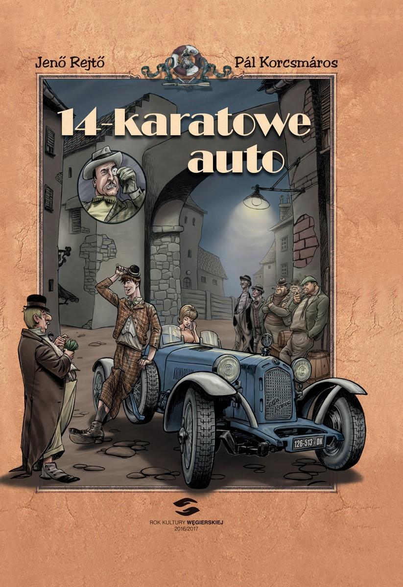 """""""14 karatowe auto"""" (źródło: materiały prasowe organizatora)"""