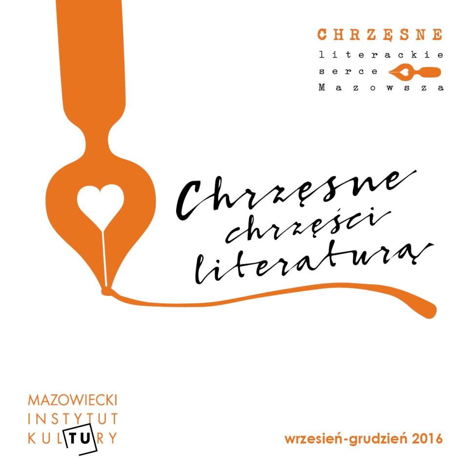 """""""Chrzęsne – literackie serce Mazowsza"""" (źródło: mat. pras. organizatora)"""
