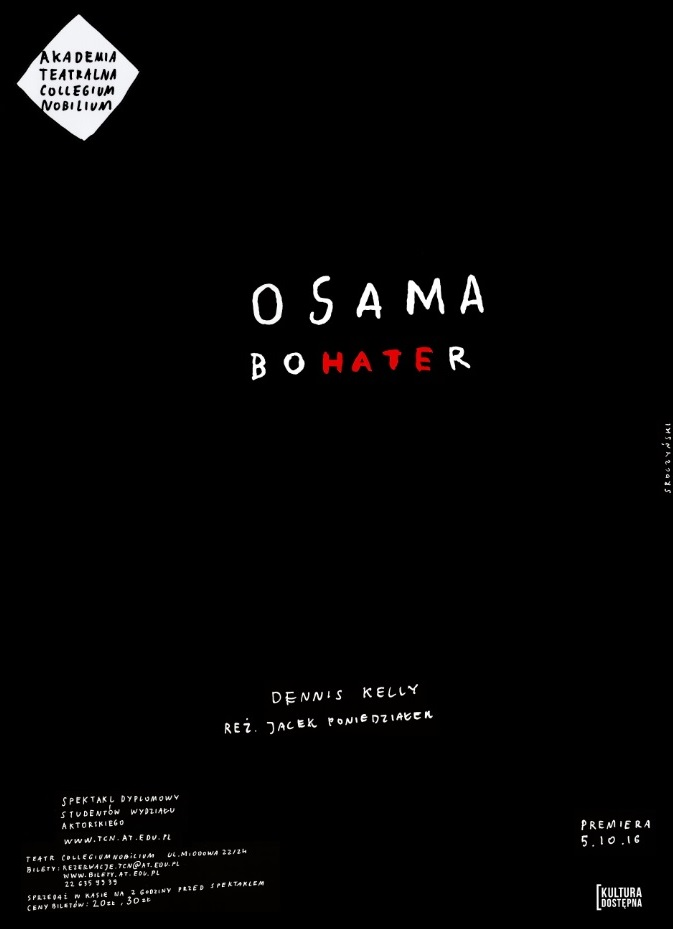 """""""Osama bohater"""" – plakat (źródło: materiały prasowe organizatora)"""