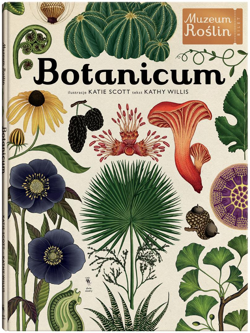"""Kathy Willis, """"Botanicum"""" (źródło: mat. pras. wydawcy)"""