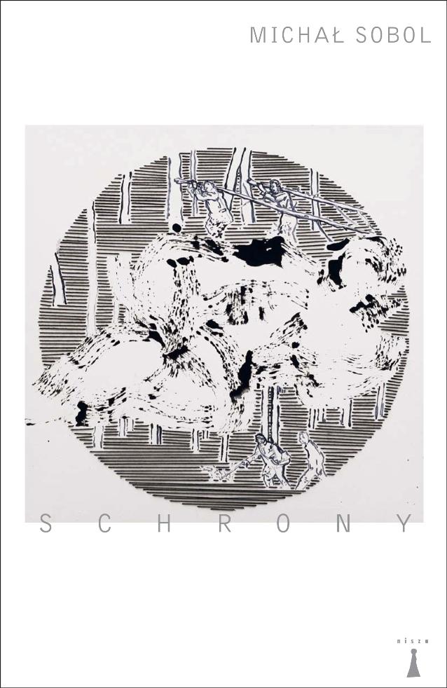 """Michał Sobol, """"Schrony"""" (źródło: mat. pras. wydawcy)"""