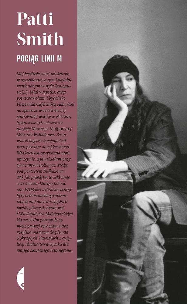 """Patti Smith,""""Pociąg linii M"""" (źródło: mat. pras. wydawcy)"""