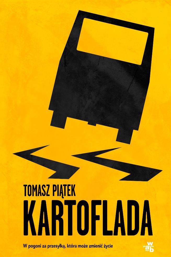 """Tomasz Piątek, """"Kartoflada"""" (źródło: mat. pras. wydawcy)"""