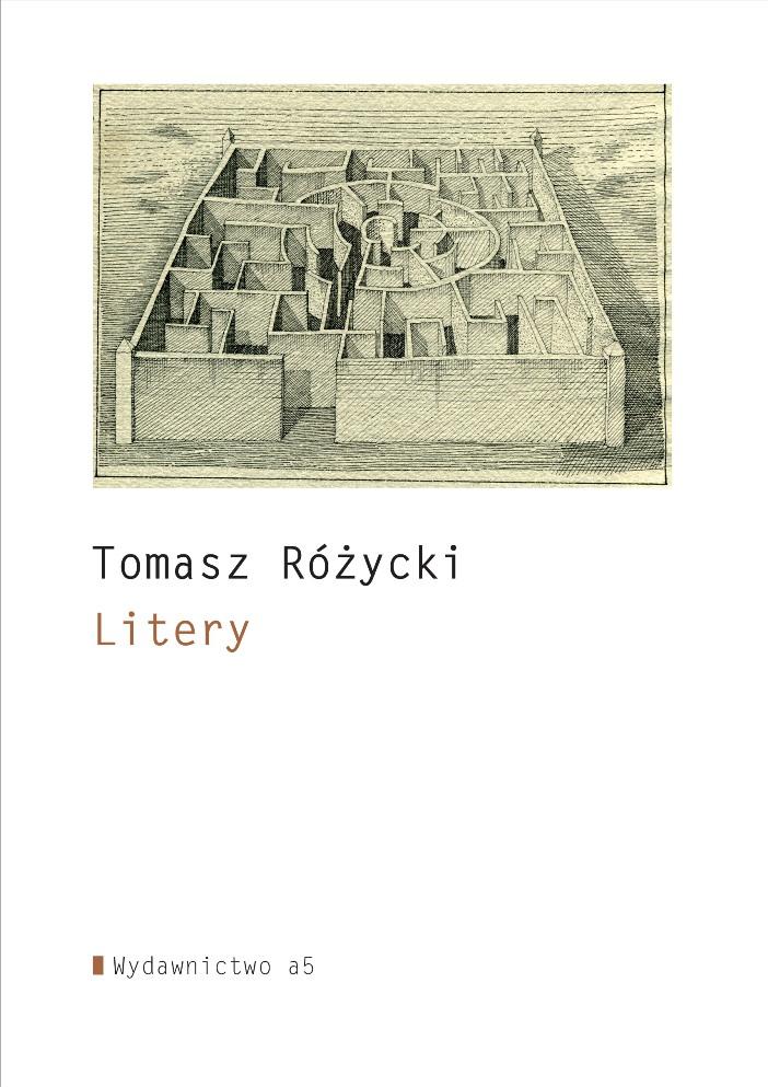 """Tomasz Różycki, """"Litery"""" (źródło: mat. pras. wydawcy)"""
