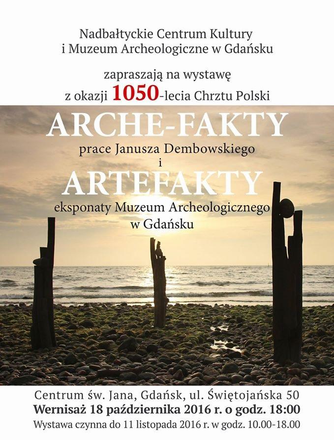 """""""Arche-fakty i Artefakty"""" (źródło: materiały prasowe organizatora)"""