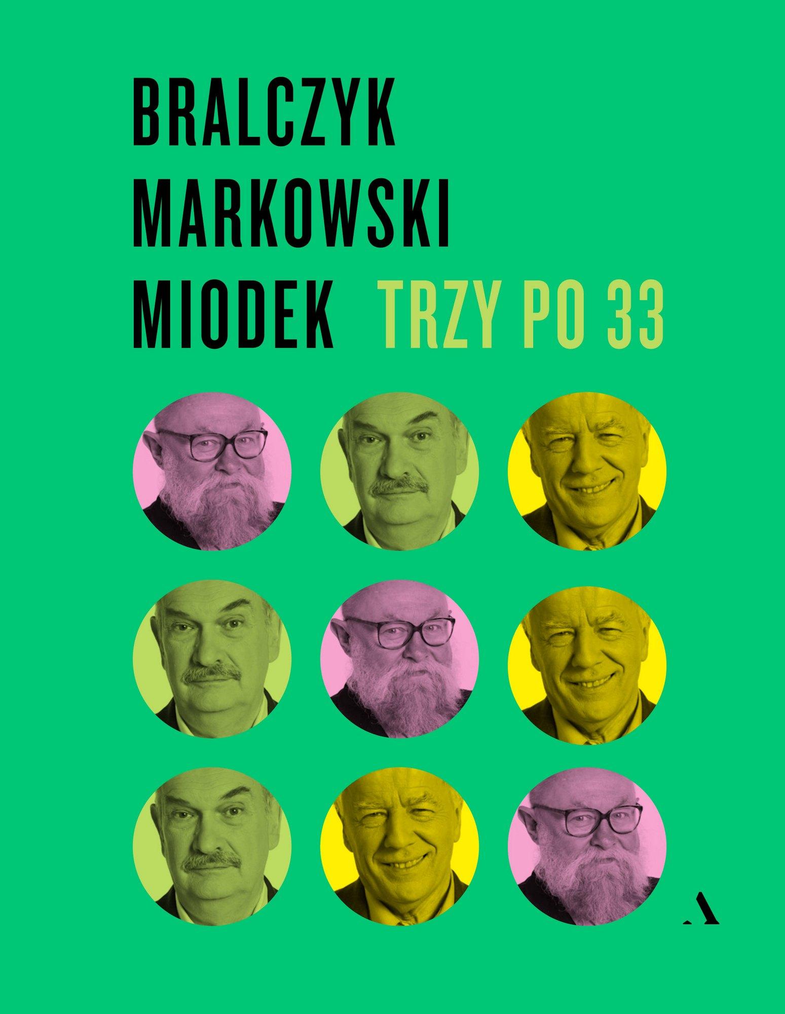"""Jerzy Bralczyk, Andrzej Markowski, Jan Miodek, """"Trzy po 33"""", okładka (źródło: materiały prasowe)"""