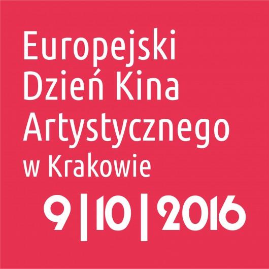 """""""Europejski Dzień Kina Artystycznego w Krakowie"""" (źródło: materiały prasowe organizatora)"""