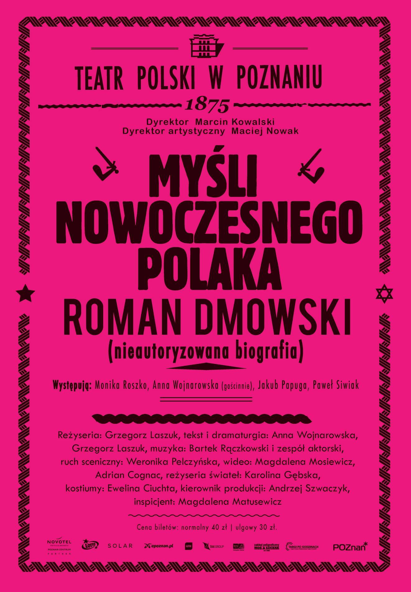 """""""Myśli nowoczesnego Polaka. Roman Dmowski (nieautoryzowana biografia)"""" – plakat (źródło: materiały prasowe organizatora)"""