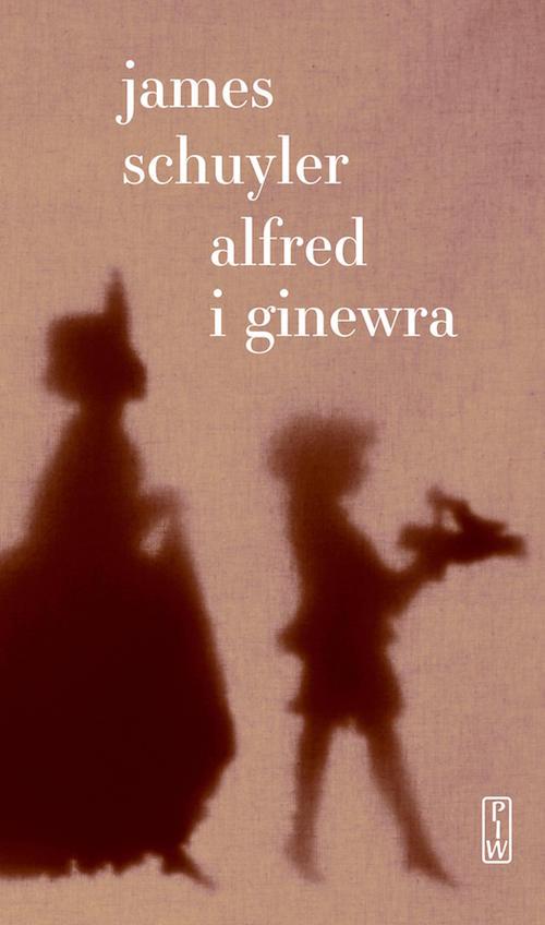 """James Schuyler,""""Alfred i Ginewra """", okładka (źródło: materiały prasowe wydawcy)"""