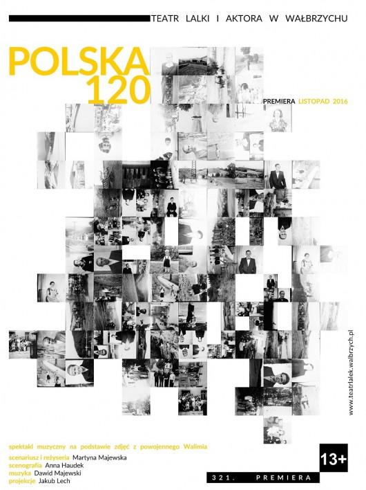 """""""Polska 120"""" – plakat (źródło: materiały prasowe organizatora)"""