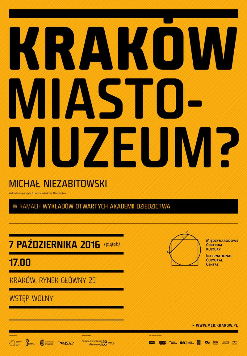 """Michał Niezabitowski, """"Kraków. Miasto-muzeum?"""" (źródło: materiały prasowe organizatora)"""