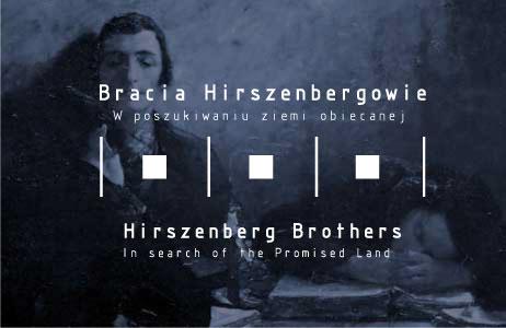 """""""Bracia Hirszenbergowie – w poszukiwaniu ziemi obiecanej"""" (źródło: materiały prasowe organizatora)"""