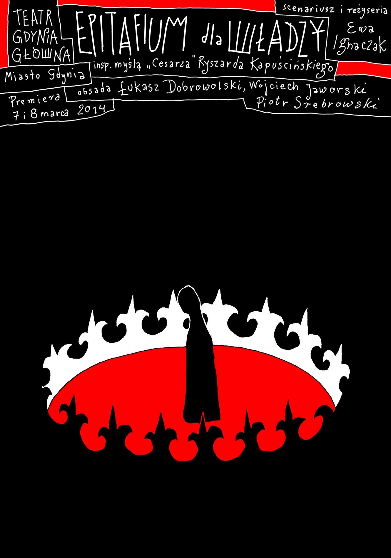 """""""Epitafium dla władzy"""" – plakat (źródło: materiały prasowe organizatora)"""