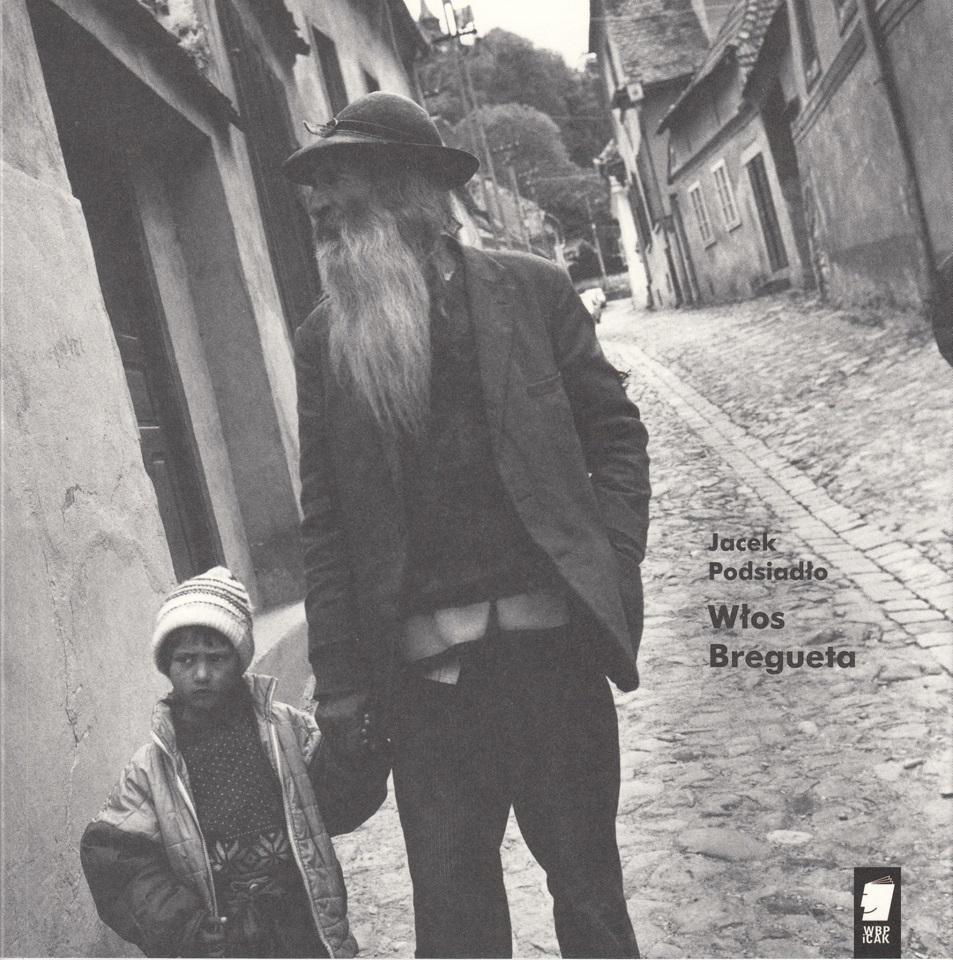 """Jacek Podsiadło, """"Włos Bregueta"""" – okładka książki (źródło: materiały prasowe wydawcy)"""