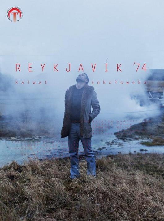 """""""Reykjavík '74"""" – plakat (źródło: materiały prasowe organizatora)"""