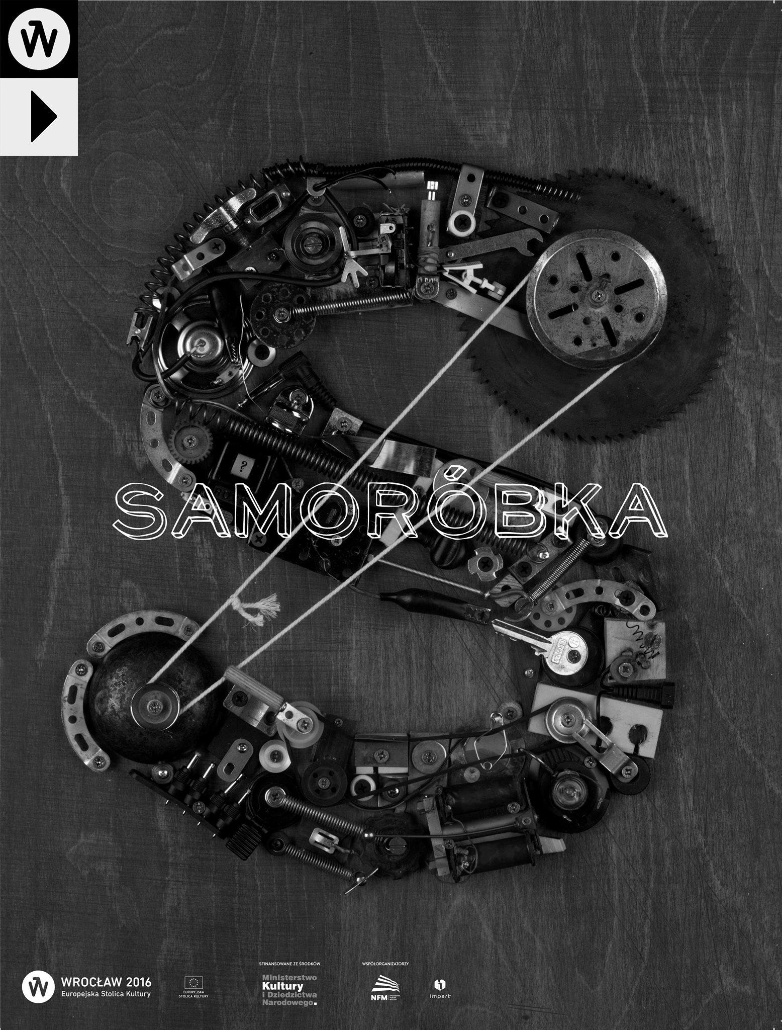 """Samoróbka"" – plakat (źródło: materiały prasowe organizatora)"