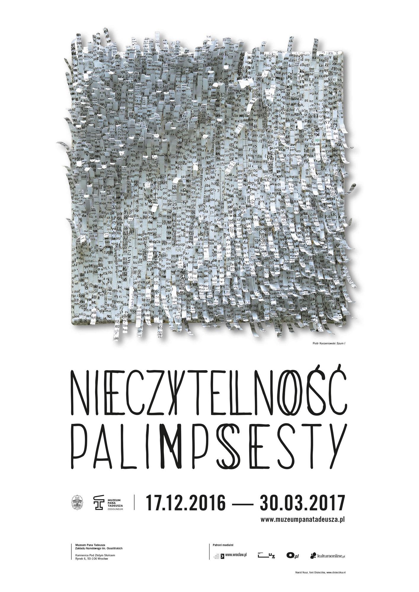 """Wystawa """"Nieczytelność. Palimpsesty"""" – plakat (źródło: materiały prasowe organizatora)"""