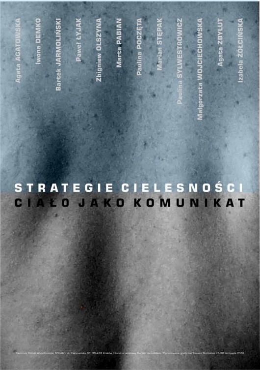 """""""Strategie cielesności / ciało jako komunikat"""" (źródło: materiały prasowe organizatora)"""