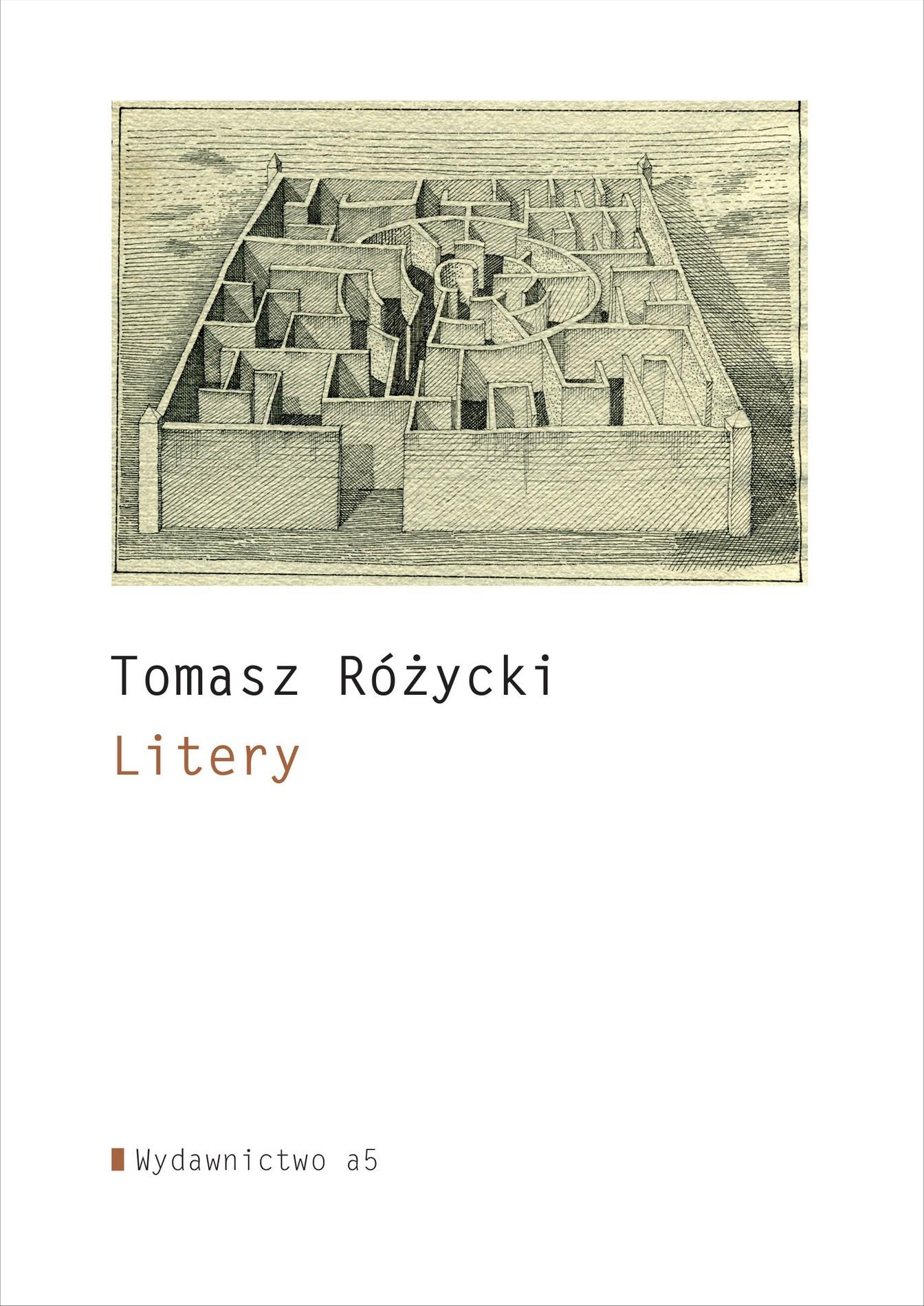 """Tomasz Różycki, """"Litery"""" – okładka książki (źródło: materiały prasowe organizatora)"""