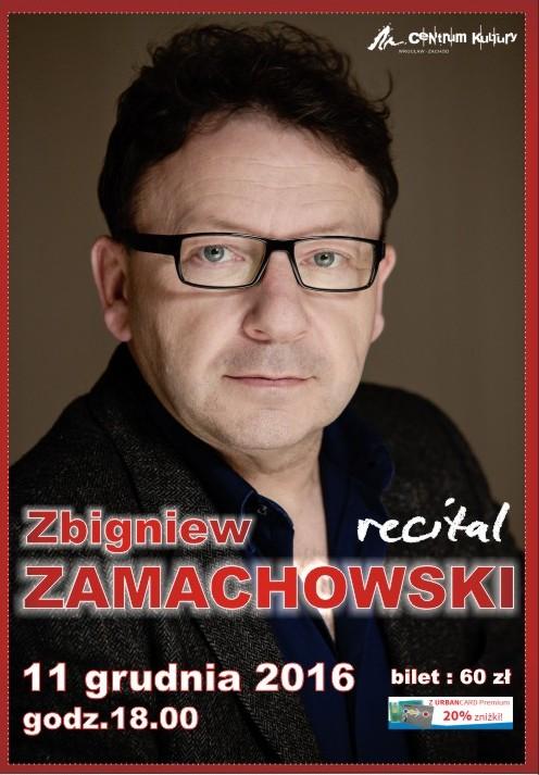 Zbigniew Zamachowski. Recital – plakat (źródło: materiały prasowe organizatora)