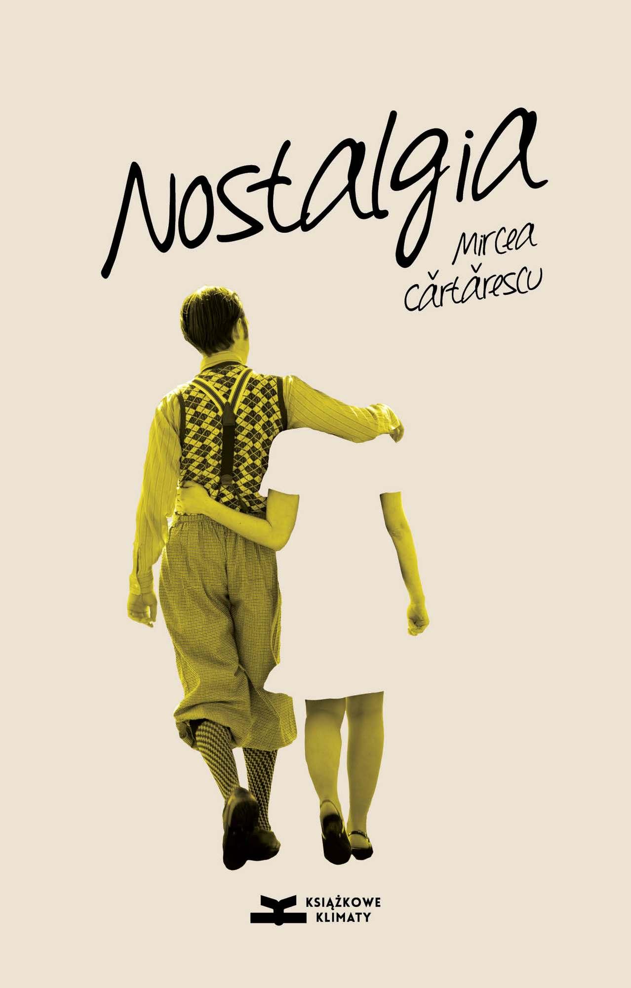 """Mircea Cărtărescu, """"Nostalgia"""", okładka (źródło: materiały prasowe wydawcy)"""