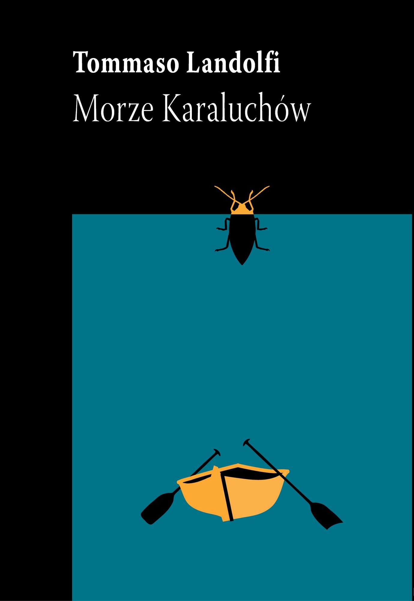 """Tommaso Landolfi, """"Morze Karalachów"""", okładka (źródło: materiały prasowe wydawcy)"""