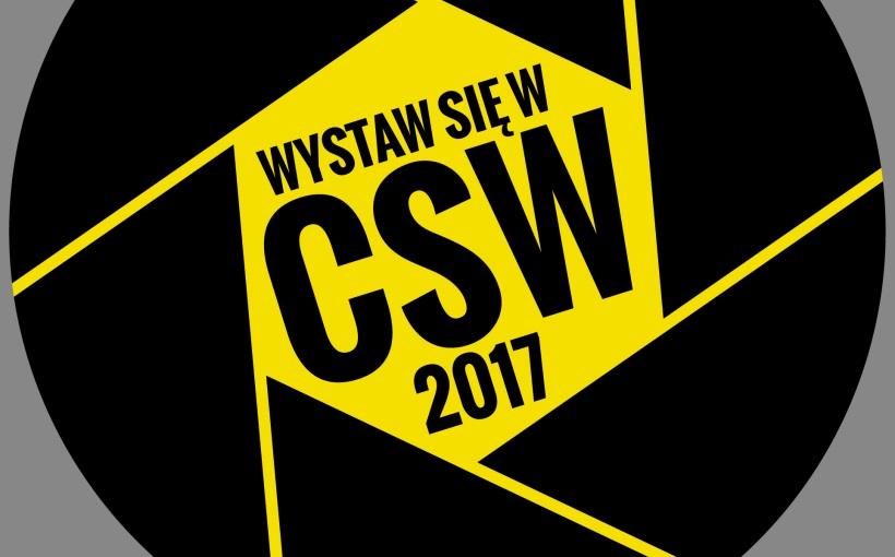 """""""Wystaw się w CSW"""" (źródło: materiały prasowe organizatora)"""