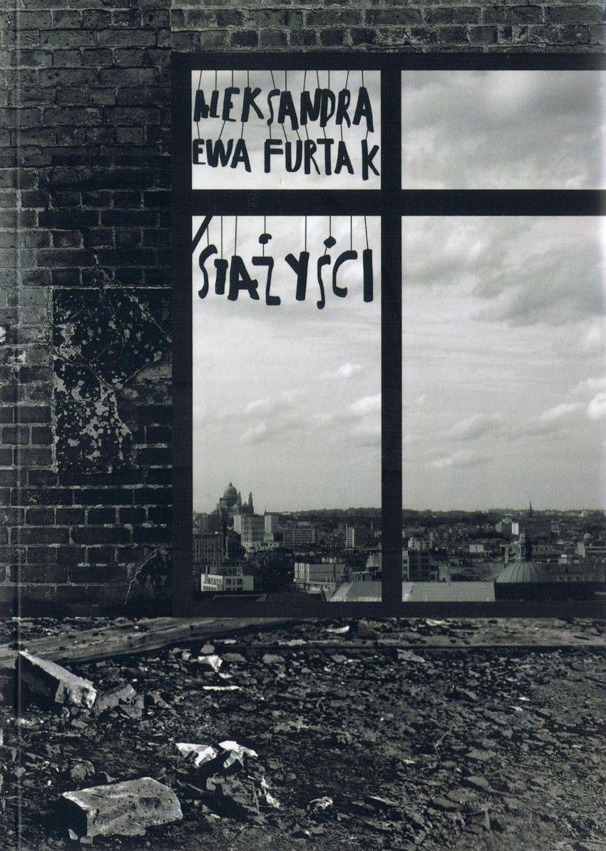 """Aleksandra Ewa Furtak, """"Stażyści"""" (źródło: materiały prasowe wydawcy)"""