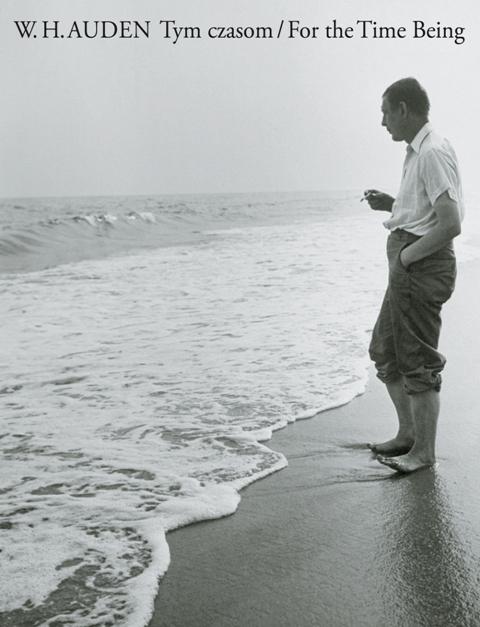 """W. H. Auden, """"Tym czasom"""" (źródło: materiały prasowe wydawcy)"""