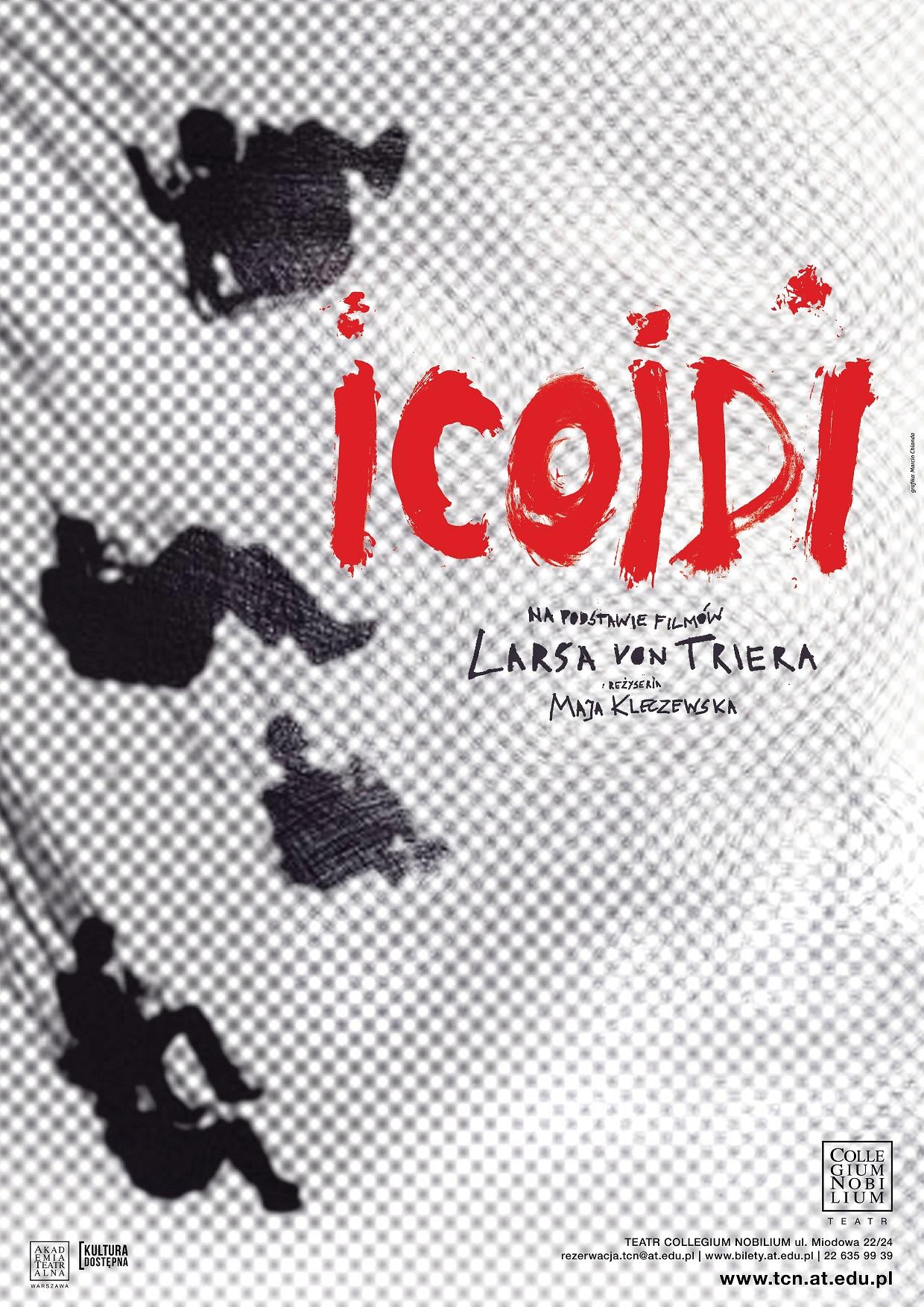 """""""ICOIDI"""", reż. Maja Kleczewska (źródło: materiały prasowe)"""