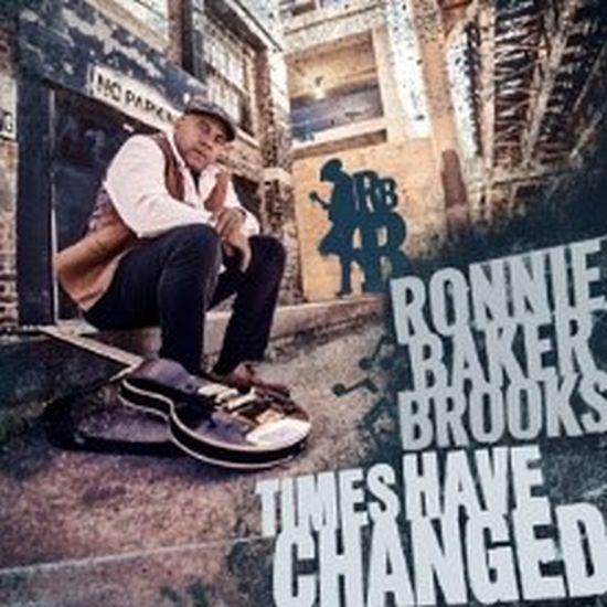 """Ronnie Baker Brooks, """"Times Have Changed"""" (źródło: materiały prasowe)"""