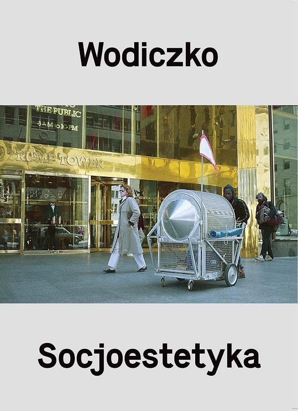 """Krzysztof Wodiczko, Adam Ostolski """"Wodiczko. Socjoestetyka"""" (źródło: materiały prasowe organizatora)"""