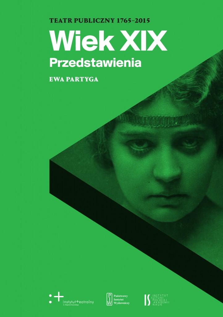 """Ewa Partyga, """"Wiek XIX. Przedstawienia"""" (źródło: materiały prasowe wydawcy)"""