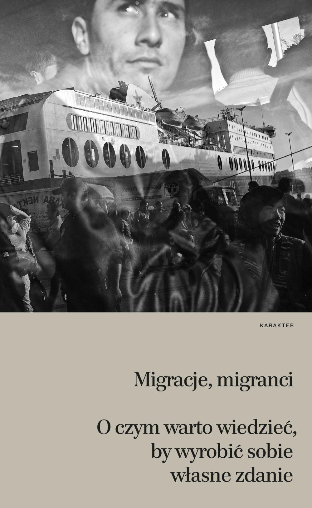 """""""Migracje, migranci. O czym warto wiedzieć, by wyrobić sobie własne zdanie"""", pod red. Helene Thiollet (źródło: materiały prasowe wydawcy)"""