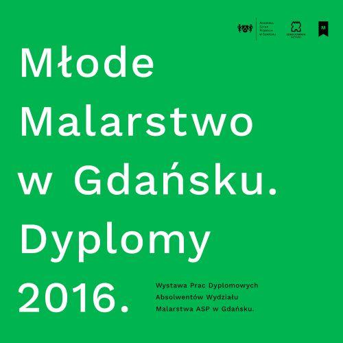 """""""Młode Malarstwo w Gdańsku"""" (źródło: materiały prasowe organizatora)"""