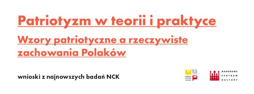 """""""Patriotyzm w teorii i praktyce. Wzory patriotyczne a rzeczywiste zachowania Polaków"""" (źródło: materiały prasowe organizatora)"""