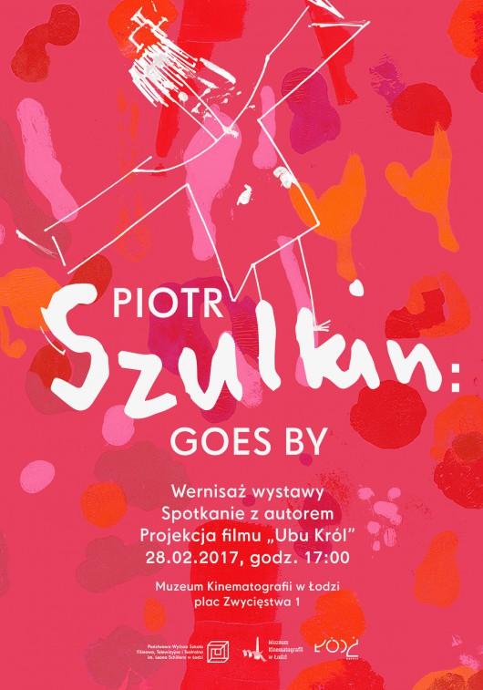 Piotr Szulkin: GOES BY (źródło: materiały prasowe organizatora)