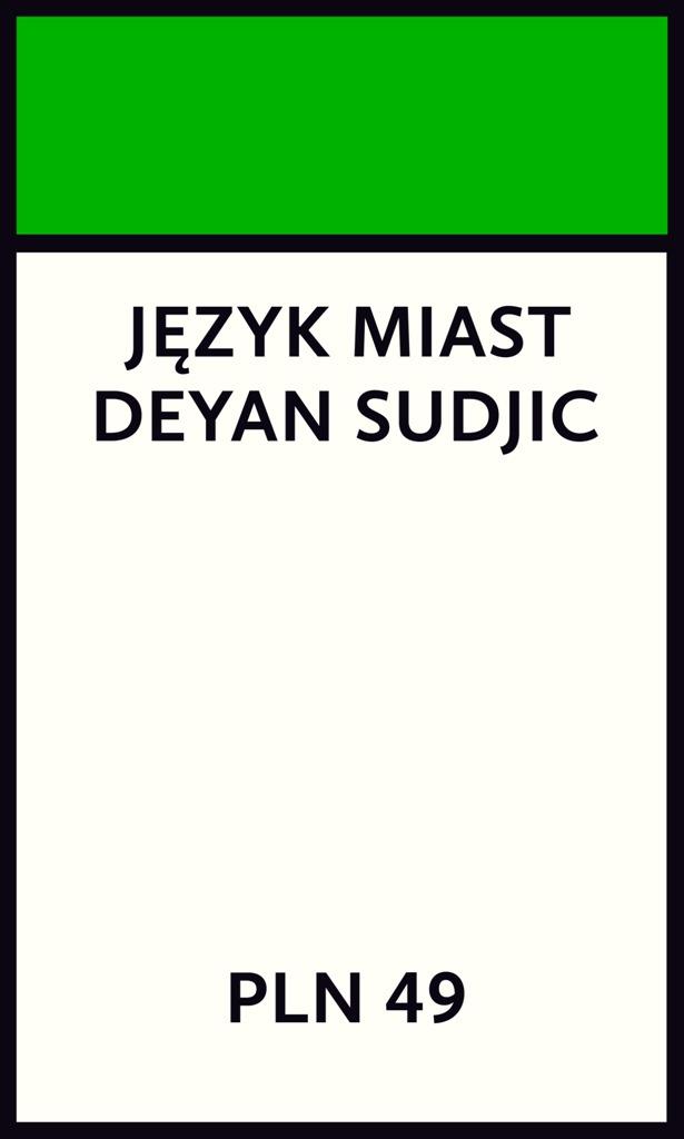 """Deyan Sudjic, """"Język miast"""" (źródło: materiały prasowe wydawcy)"""